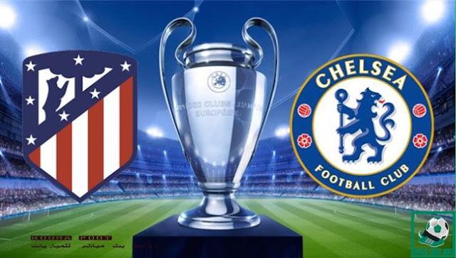 مباراة أتلتيكو مدريد وتشيلسي  بث مباشر