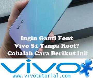Font Vivo S1 Tanpa Root