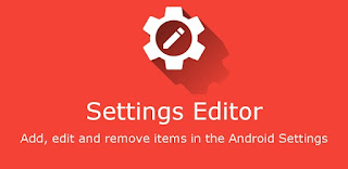 Settings Editor Pro v2.13.1 Apk - Add Edit Remove Item Android