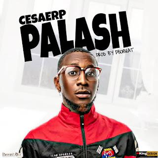 [Music] Cesaerp - Palash