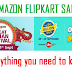 Amazon - Flipkart Sale : Everything you need to know