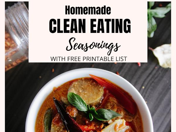 8 Clean Eating Seasonings ( Free Printable)