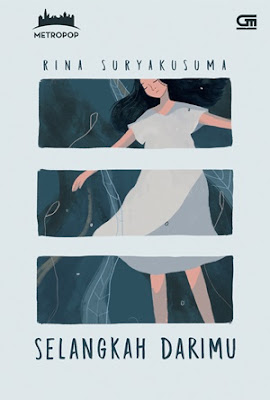 Selangkah Darimu by Rina Suryakusuma Pdf