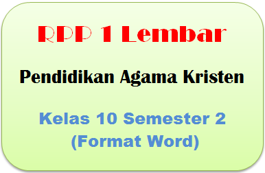 RPP 1 Lembar Pendidikan Agama Kristen Kelas 10 Semester 2 (Format Word)