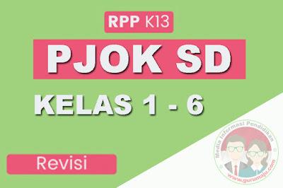 RPP PJOK SD Kelas 1-6 Kurikulum 2013 Revisi 2018 Semester 1