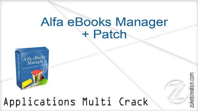 Alfa eBooks Manager + Patch