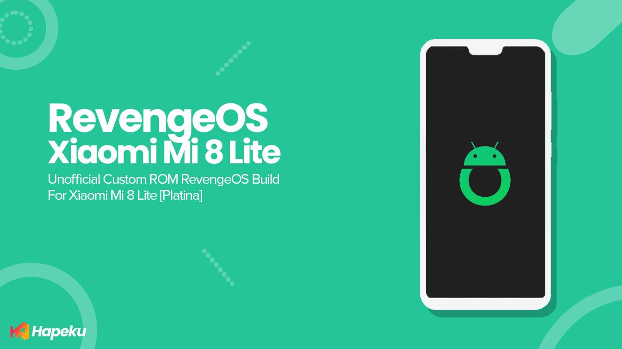 ROM RevengeOS Official Xiaomi Mi 8 Lite [PLATINA]