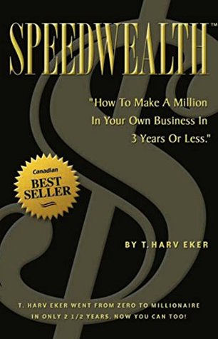 Speedwealth by T. Harv Eker FREE Ebook Download