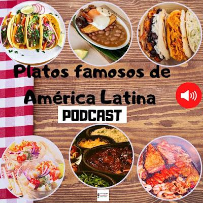Platos famosos de América Latina