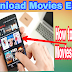 How to Download Movies In Android