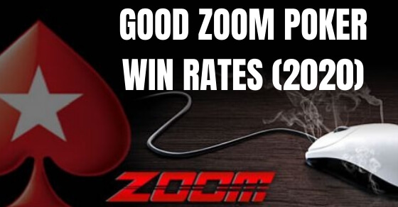 Good Zoom Poker Win Rates for 2020
