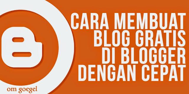 Banner Tutorial Membuat Blog Gratis di Blogger dengan Cepat