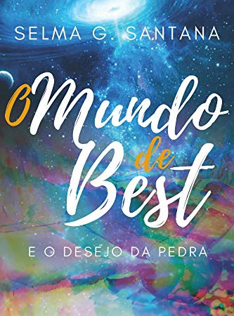 O mundo de Best - Selma G Santana