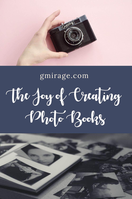 The Joy of Creating Photo Books, photos, photobook