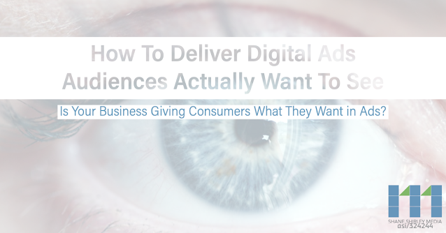 "Picture of Blue eye with text box that says, ""How To Deliver Digital Ads Audiences Actually Want To See"