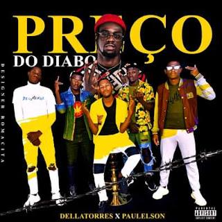 DELLATORRES feat Paulelson - Preço Do Diabo (Rap) [Download]
