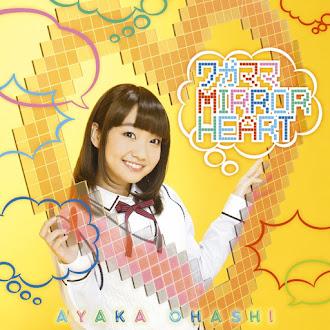 [Lirik+Terjemahan] Ayaka Ohashi - Wagamama MIRROR HEART (Hati Cermin Yang Egois)