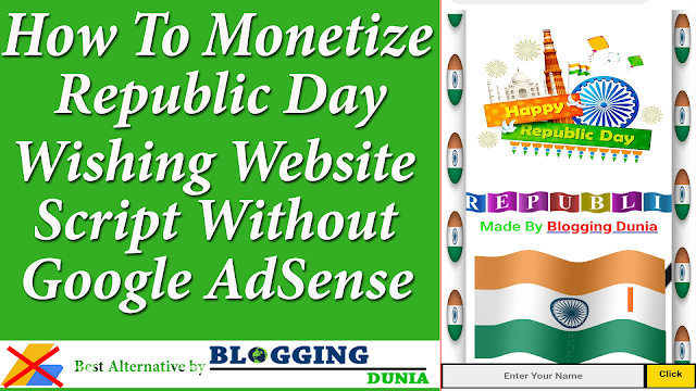How To Monetize republic Day Wishing Website Script
