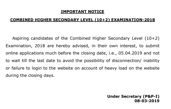 SSC Combined Higher Secondary Level (10+2) Examination-2018  Important Notice 8th March 2019