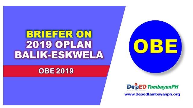 Briefer on DepEd's Oplan Balik Eskwela