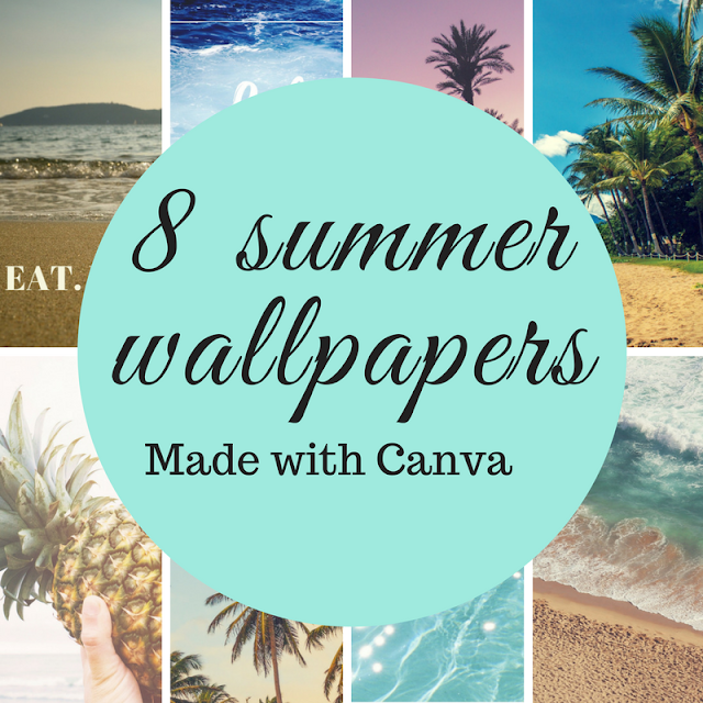 8 summer wallpapers | Made with Canva