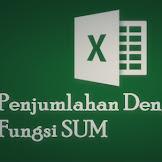 Cara Menjumlahkan di Excel Dengan Fungsi SUM