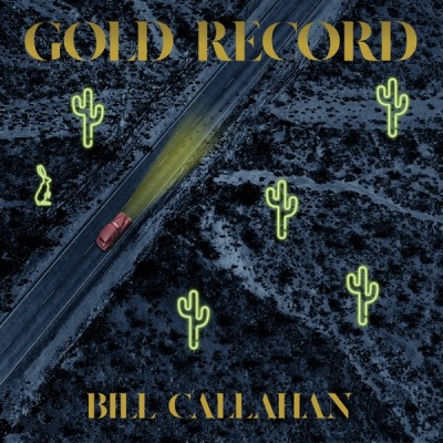 Bill Callahan - Gold Record (2020) - Album Download, Itunes Cover, Official Cover, Album CD Cover Art, Tracklist, 320KBPS, Zip album