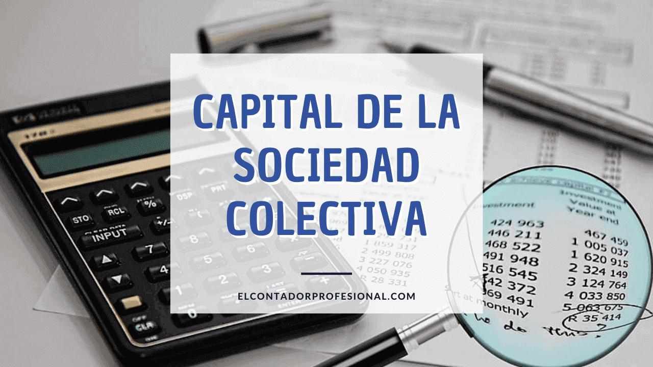capital de la sociedad colectiva