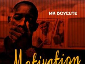 DOWNLOAD MP3: Mr Boycute - Motivation (Prod. By Kizo)