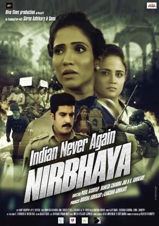 Indian Never Again Nirbhaya 2018 HDRip 350Mb Hindi 480p Watch Online Full Movie Download bolly4u