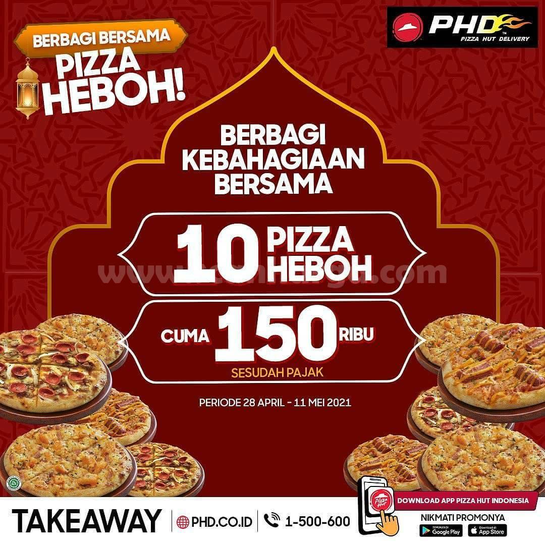 Promo PHD 10 Pizza HEBOH - harga cuma Rp 150ribu aja