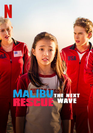 Malibu Rescue: The Next Wave 2020 Full Movie Download HDRip 720p Dual Audio In Hindi English