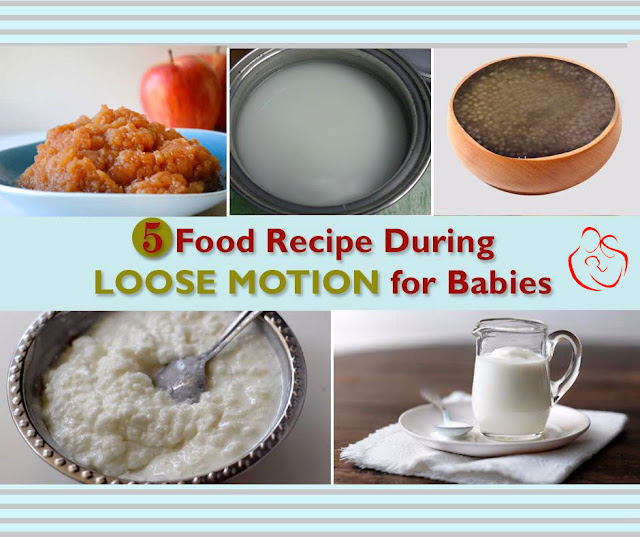 5 Food Recipe During Loose Motion for Babies
