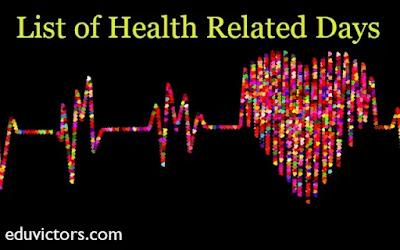 List of Health Related Days (#generalknowledge)(#healthdays)(#eduvictors)