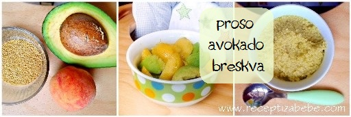 Proso, avokado i breskva za bebe