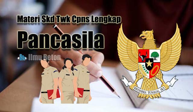 Materi Skd Twk Cpns Lengkap :  Pancasila
