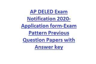 AP DELED Exam Notification 2020-Application form-Exam Pattern Previous Question Papers with Answer key