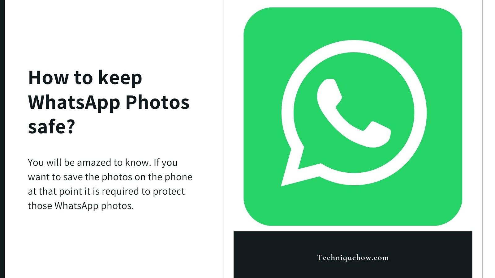 keep whatsapp photos safe