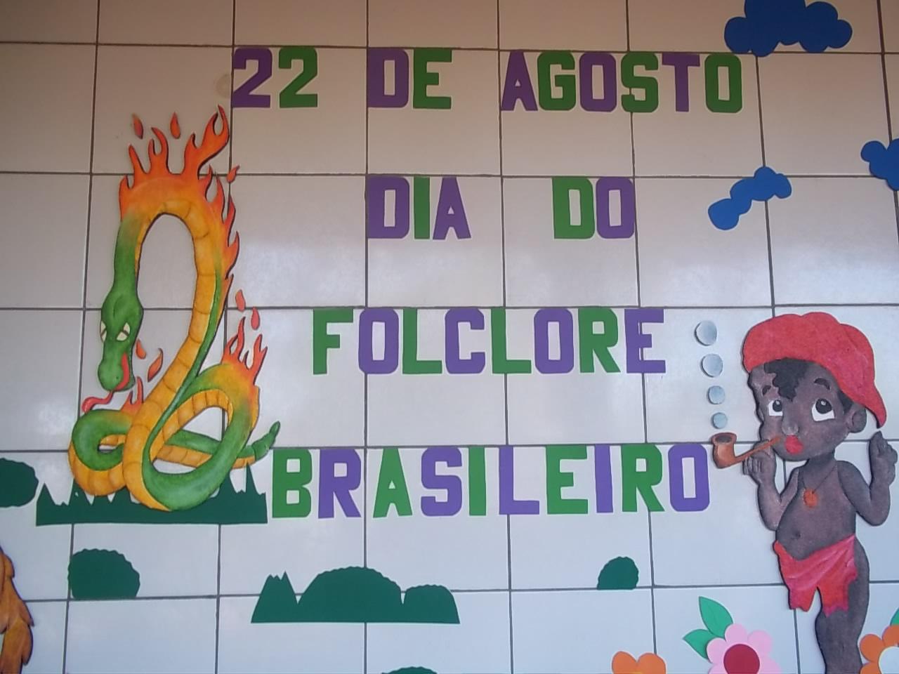 Painel Dia Do Folclore: Escola Gil Norberto: Agosto 2011