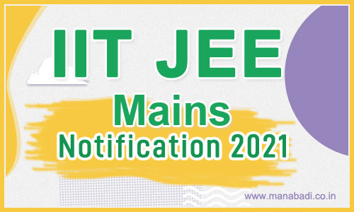 IIT JEE Mains Notification 2021