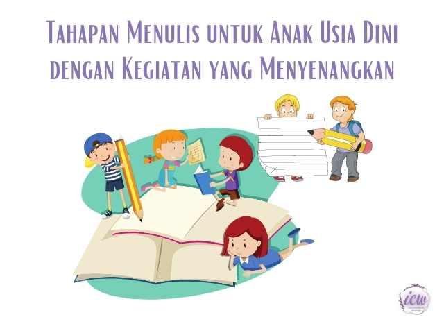 tahapan menulis anak usia dini