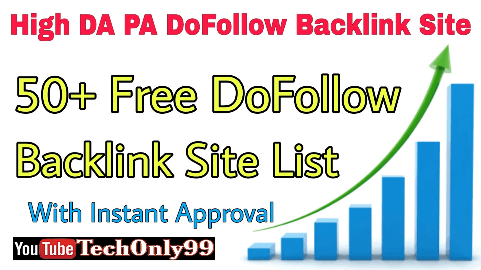Instant Approval High DA PA DoFollow Backlink Site List 2020