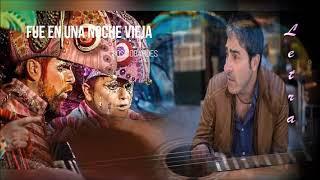 """Pasodoble """"Fue en una noche vieja"""". Comparsa  """"Los Cobardes"""" (2016) con Letra"""