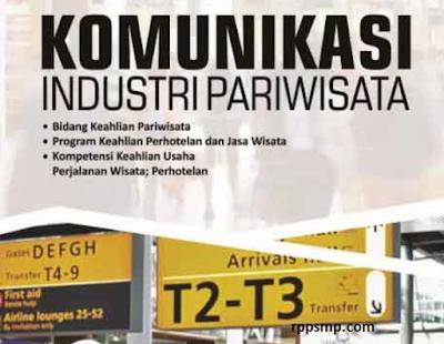 Rpp Komunikasi Industri Pariwisata Kurikulum 2013 Revisi 2017/2018 dan Rpp 1 Lembar 2019/2020/2021 Kelas X Semester 1 dan 2