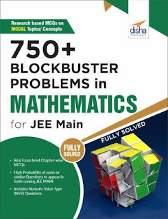 750 Plus Blockbuster Problems In Mathematics For JEE Main