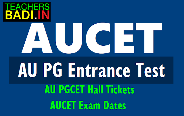 aupgcet 2018 hall tickets,exam dates,hall tickets from www.audoa.in,aupgcet results 2018,rank cards,counselling dates,certificates verification