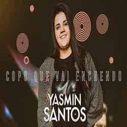 Copo que Vai Enchendo (Ao Vivo) – Yasmin Santos