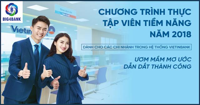 Vietinbank Tuyển Dụng Chương Trình Thực Tập Viên Tiềm Năng 2018