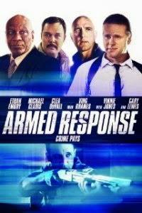 Watch Armed Response Online Free in HD