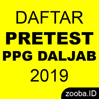 DAFTAR SELEKSI KEMAMPUAN AKADEMIK PRETEST PPG 2019